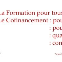 Formation Cofinancement de la formation – 7/3 de 10h à 14h